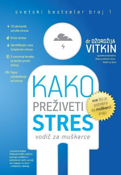 Kako preživeti stres Vodič za muškarce - Džordžija Vitk