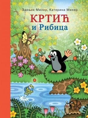 Krtić i ribica - Katerina Miler, Zdenjek Miler