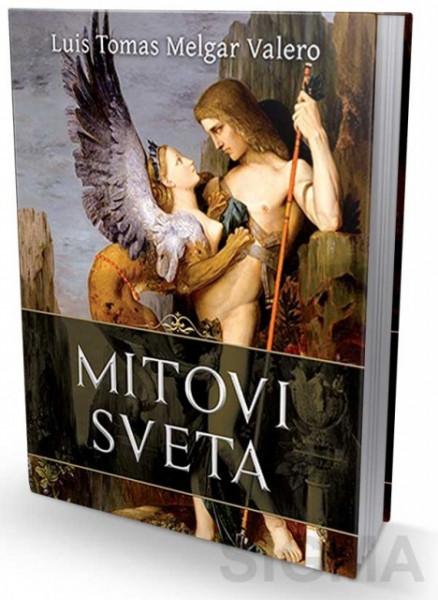 Mitovi sveta - Luis Tomas Melgar Valero