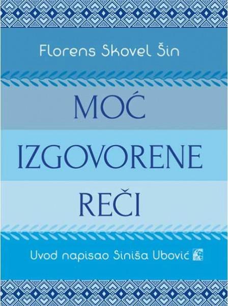 Moć izgovorene reči - Florens Skovel Šin