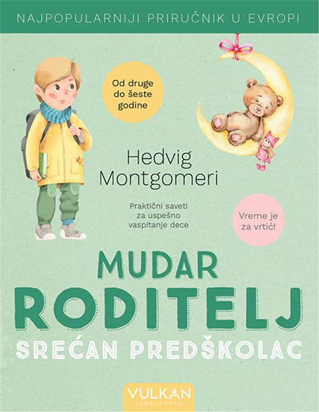 Mudar roditelj - Srećan predškolac - Hedvig Montgomeri