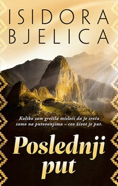 Poslednji put - Isidora Bjelica