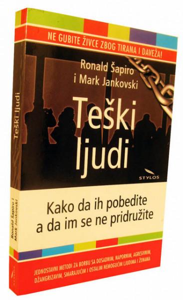 Teški ljudi - R. Šapiro, M. Jankovski