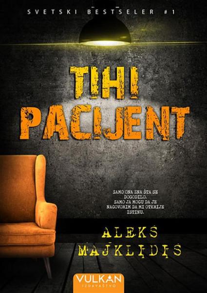 Tihi pacijent - Aleks Majklidis