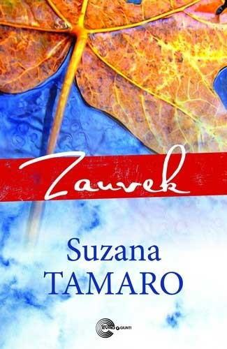 Zauvek - Suzana Tamaro