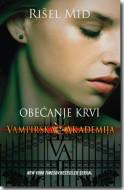 Obećanje krvi - Vampirska akademija - Rišel Mid