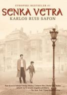 Senka vetra - Karlos Ruis Safon