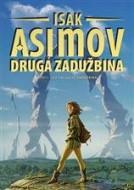 Zadužbina 3: Druga Zadužbina - Isak Asimov