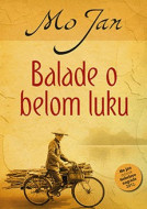 Balade o belom luku - Mo Jan