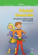 Psihološki pismeno dete - Alvin i Margaret Frid
