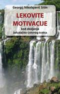 Lekovite motivacije kod obobljenja želudačno crevnog trakta - Georgij Nikolajevič Sitin