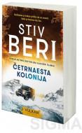 Četrnaesta kolonija - Stiv Beri