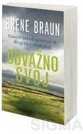 Odvažno svoj - Brene Braun