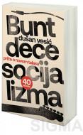 Bunt dece socijalizma - Dušan Vesić