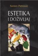 Estetika i doživljaj : ljubitelju umetnosti i lepote - Sreten Petrović