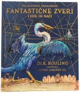 Fantastične zveri – ilustrovano izdanje - Dž. K. Rouling