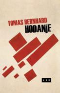 Hodanje - Tomas Bernhard