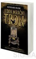 Jedan mračni tron - Kendare Blejk