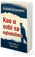 Kao u sobi sa ogledalima - Vladimir Kecmanović