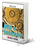 Mit o talentu - Metju Sajid