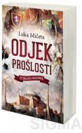 Odjek prošlosti - Luka Mičeta