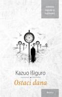 Ostaci dana - Kazuo Išiguro