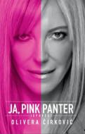 Pink Panter - Moja zatvorska ispovest - Olivera Ćirković