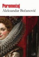 Poremećaj - Aleksandar Bečanović