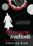 Prizivanje svetlosti - Viktorija Švab