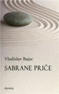 Sabrane priče (Bajac) - Vladislav Bajac