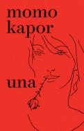 Una - Momo Kapor