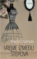 Vreme između štepova - Marija Duenjas