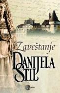 Zaveštanje - Danijela Stil