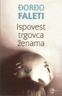 Ispovest trgovca ženama - Đorđo Faleti