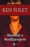 Skandal s Modiljanijem - Ken Folet