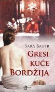 Gresi kuće Bordžija - Sara Bauer