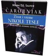Čarobnjak, život i vreme Nikole Tesle - Mark Dž. Sajfer