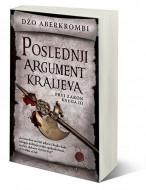 Poslednji argument kraljeva - Džo Aberkrombi