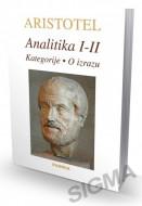 Analitika 1-2 (Kategorije, O izrazu) - Aristotel