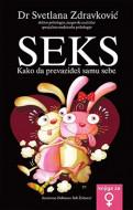 Seks - Kako da prevaziđeš samu sebe - Svetlana Zdravković