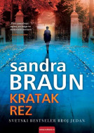 Kratak rez - Sandra Braun