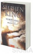 Mračna kula 5 - Vukovi Kale - Stiven King