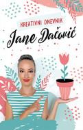Kreativni dnevnik Jane Dačović - Jana Dačović