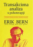 Тransakciona analiza u psihoterapiji - Erik Bern