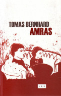 Amras - Tomas Bernhard