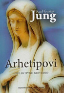 Arhetipovi i kolektivno nesvesno - Karl Gustav Jung