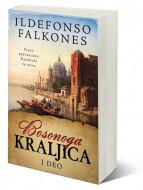 Bosonoga kraljica - I deo - Ildefonso Falkones
