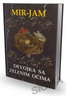 Devojka sa zelenim očima - Milica Jakovljević - Mir Jam