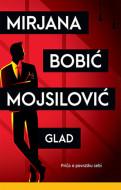 Glad - Mirjana Bobić Mojsilović