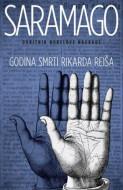 Godina smrti Rikarda Reiša - Žoze Saramago